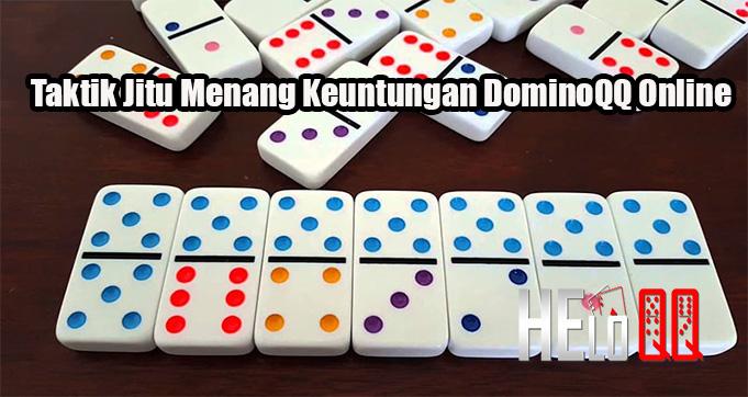 Taktik Jitu Menang Keuntungan DominoQQ Online